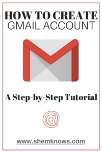 How to create email account in gmail step by